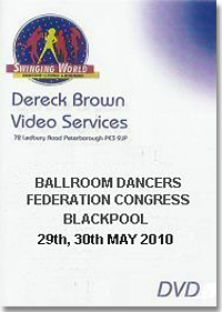 2010 Blackpool Ballroom Dancers Federation Annual Congress (4 DVDs)