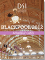 2012 Blackpool Dance Festival DVD - Amateur Latin