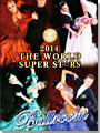 2014 The World Super Stars Dance Festival DVD - Standard