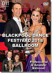 53db0fbe482c 2018 Blackpool Dance Festival DVD / Professional & Amateur Ballroom (2DVD)