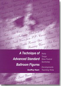 A Technique Of Advanced Standard Ballroom Figures (BOOK) 9006