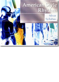 American Style Rhythm - Silver Syllabus (Dancing instruction book)