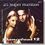 Dancebeat 12 : 25 Super Rumbas