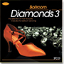 Ballroom Diamonds 3 (2 CD)