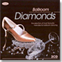 Ballroom Diamonds Vol. 1 (2CD)