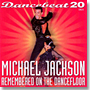 Dancebeat 20 - Michael Jackson Remembered on the Dancefloor