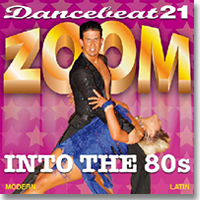 Dancebeat 21 - Zoom Into The 80's