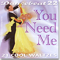 Dancebeat 22 - You Need Me