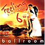 Feeling Ballroom Vol. 6