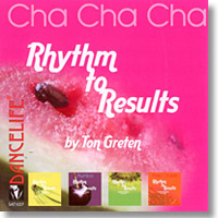 Rhythm to Results Cha Cha Cha