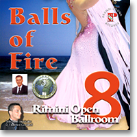 Rimini Open 8 - Balls of Fire Ballroom