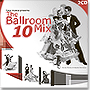 The Ballroom Mix 10 (2CD)