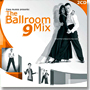 The Ballroom Mix 9 (2CD)