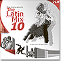The Latin Mix 10 (2CD)