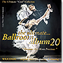 The Ultimate Ballroom Album 20 - Dreams Are More Precious (2CD)