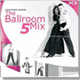 The Ballroom Mix 5 (2CD)