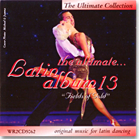 The Ultimate Latin Album 13 - Fields Of Gold (2CD)