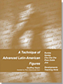 A Technique Of Advanced Latin-American Figures (BOOK) 9050