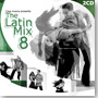 The Latin Mix 8 (2CD)